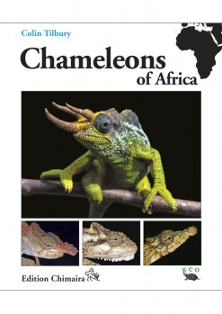 Chameleons of Africa - An Atlas. Including the Chameleons of Europe, the Midle East, and Asia