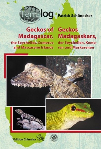 Geckos of Madagascar, the Seychelles, Comoros and Mascarene Islands/Geckos Madagaskars, der Seychellen, Komoren und Maskarenen