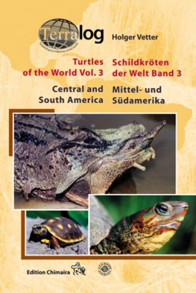 Turtles of the World, Vol. 3, Central and South America