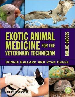 Exotic Animal Medicine for the Veterinary Technician 2th edition
