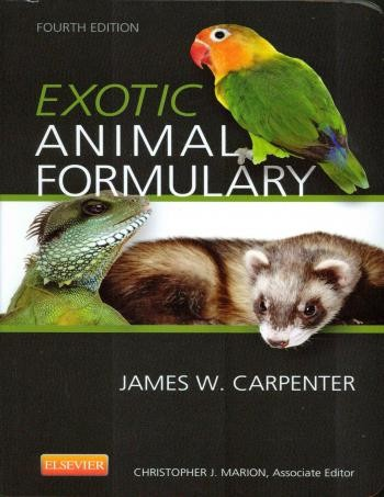 Exotic Animal Formulary 4th Edition