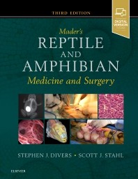 Reptile and Amphibian Medicine and Surgery 3th ed