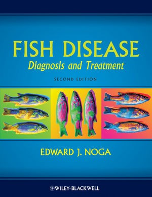 Fish Disease Diagnosis and treatment second edition